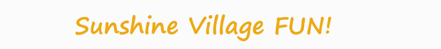 Sunshine Village FUN!